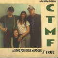 WILD BILLY CHILDISH AND CTMF - A Song For Kylie Minogue