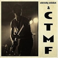 WILD BILLY CHILDISH AND CTMF - SQ 1