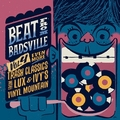 VARIOUS ARTISTS - Beat From Badsville Vol. 4