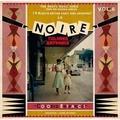 VARIOUS ARTISTS - La Noire Vol. 6 - Colored Entrance!