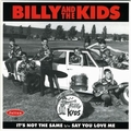 BILLY AND THE KIDS - It's Not The Same