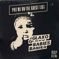 GLAXO BABIES - Put Me On The Guest List