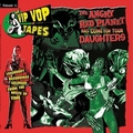 VARIOUS ARTISTS - The Vip Vop Tapes Vol. 2 - The Angry Red Planet Has Come For Your Daughters