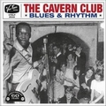 VARIOUS ARTISTS - The Cavern Club - Blues And Rhythm