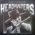 HILLBILLY HEADHUNTERS - Hillbilly Headhunters