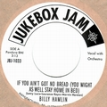 BILLY HAMLIN - If You Ain't Got No Bread