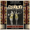 VARIOUS ARTISTS - La Noire Vol. 8 - Slick Chicks