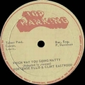 Hortense Ellis And Clint Eastwood  - Which Way You Going Natty / Dubwise Freddy