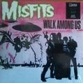 MISFITS - Walk Among Us
