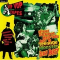 VARIOUS ARTISTS - The Vip Vop Tapes Vol. 3 - High School Hellcats Crash The Teenage Monster Beach Party