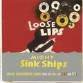 VARIOUS ARTISTS - Loose Lips Might Sink Ships