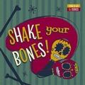 VARIOUS ARTISTS - Shake Your Bones!