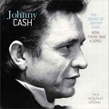 JOHNNY CASH - The Sound Of Johnny Cash / Now, There Was A Song!
