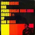 JOE JONES - Introducing The Psychedelic Soul Jazz Guitar Of Joe Jones