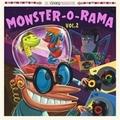 VARIOUS ARTISTS - Monster-O-Rama Vol. 2