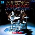 ART BLAKEY& The Jazz Messengers  - 3 Blind Mice