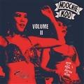 VARIOUS ARTISTS - The Hoochie Koo Vol. 2