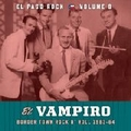 VARIOUS ARTISTS - El Paso Rock - Vol. 8 - El Vampiro