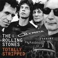 ROLLING STONES - Totally Stripped