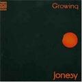 JONESY - Growing