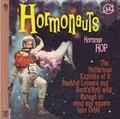 1 x HORMONAUTS - HORMONE HOP