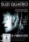 Suzi Quatro - Leather Forever/The Wild One Live!