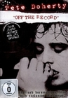 Pete Doherty - Off the Record