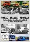 Vomag - Ikarus - Neoplan: Die Geschichte einer..