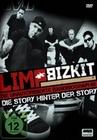 Limp Bizkit - Die Story hinter der Story/Die Un.