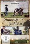 Donnernde Geschichte - Grösstes Artillerie- und..