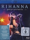 Rihanna - Good girl gone bad/Live