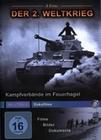 Der 2. Weltkrieg - Kampfverbände im Feuerhagel