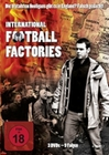 International Football Factories [3 DVDs]