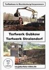 Torfwerk Gubkow/Torfwerk Stralendorf