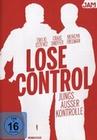 Lose Control - Jungs ausser Kontrolle