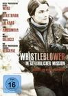 Whistleblower - In gefährlicher Mission