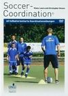 Soccer-Coordination - 60 fussballorientierte...