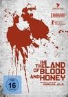 In the Land of Blood an Honey