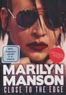 Marilyn Manson - Close To The Edge