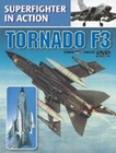 Tornado F3 - Superfighter in Action