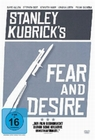 Stanley Kubrick`s Fear and Desire