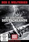 Der 2. Weltkrieg - Die Zerstörung Deutschlands