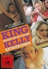 King Kelly - Drogen, Sex und andere Katastrophen