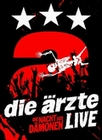Die Ärzte - Live/Die Nacht der Dämonen [DE]