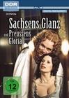 Sachsens Glanz und Preussens Gloria [3 DVDs]