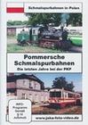 Pommersche Schmalspurbahnen - Die letzten...