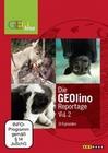 Die GEOlino Reportage Vol. 2