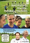 Innovatives Frauenfussballtraining