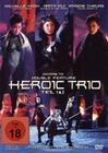 Heroic Trio - Teil 1&2 - Ungeschnittene Fassung