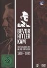 Bevor Hitler kam - Deutschlands Weg in die D....